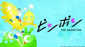 [3 Eps Rule] Ping Pong – The Animation