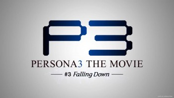 [Review] Persona 3 Movie #3 : Falling Down
