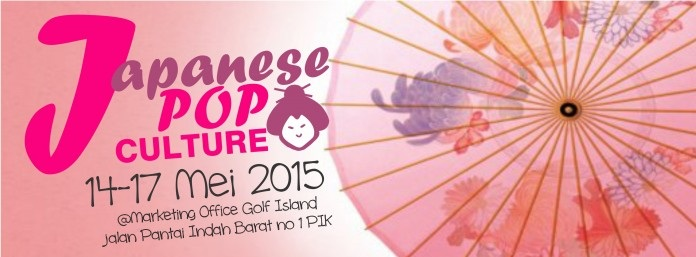 Japanese POP Culture 2015 – Pantai Indah Kapuk