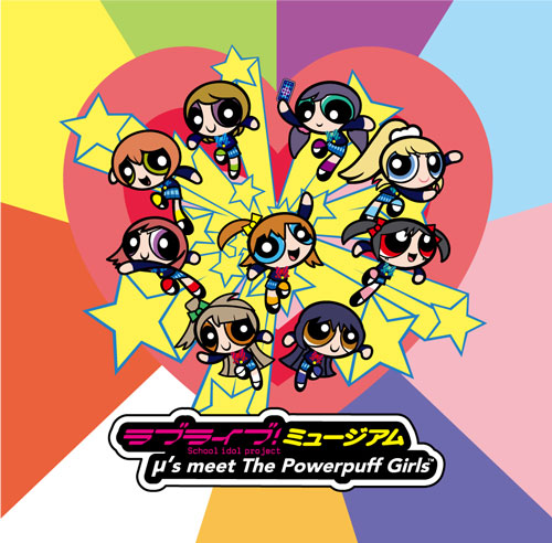 Museum 'Love Live! μ's Meet The Powerpuff Girls' Diumumkan