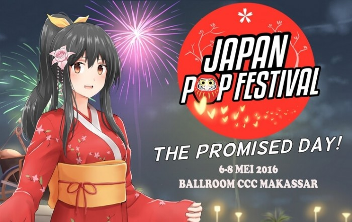 Ayo Ramaikan Japan Pop Festival, 6-8 Mei 2016 di Celebes Convection Centre Makassar