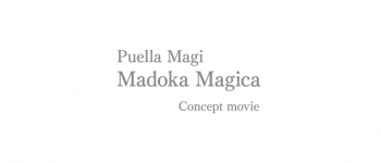 Video Mengenai Konsep Movie Ke-4 'Puella Magi Madoka Magica' Ditampilkan